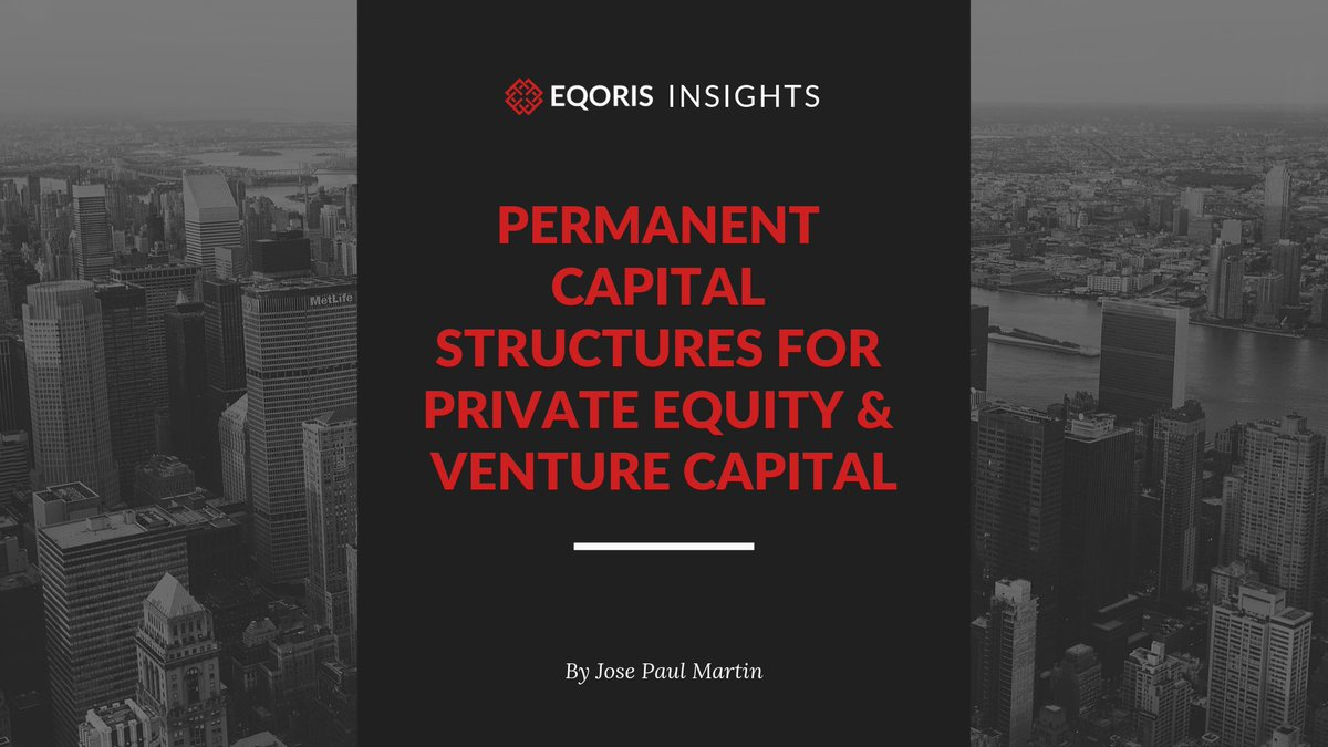 Why Investors Would Prefer Permanent (Evergreen) Capital Structures For Private Equity / Venture Capital Funds - By Eqoris Advisors - https://app.quuu.co/r/an-onry #privateequity #venturecapital #capital