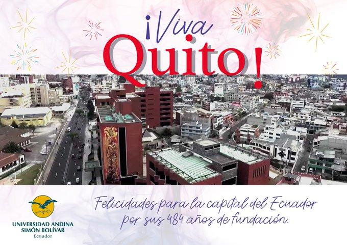 #VivaQuito 🎉 | @uasbecuador saluda a Quito, sede de nuestra Universidad, por sus 484 años de fundación. #FiestasDeQuito Photo