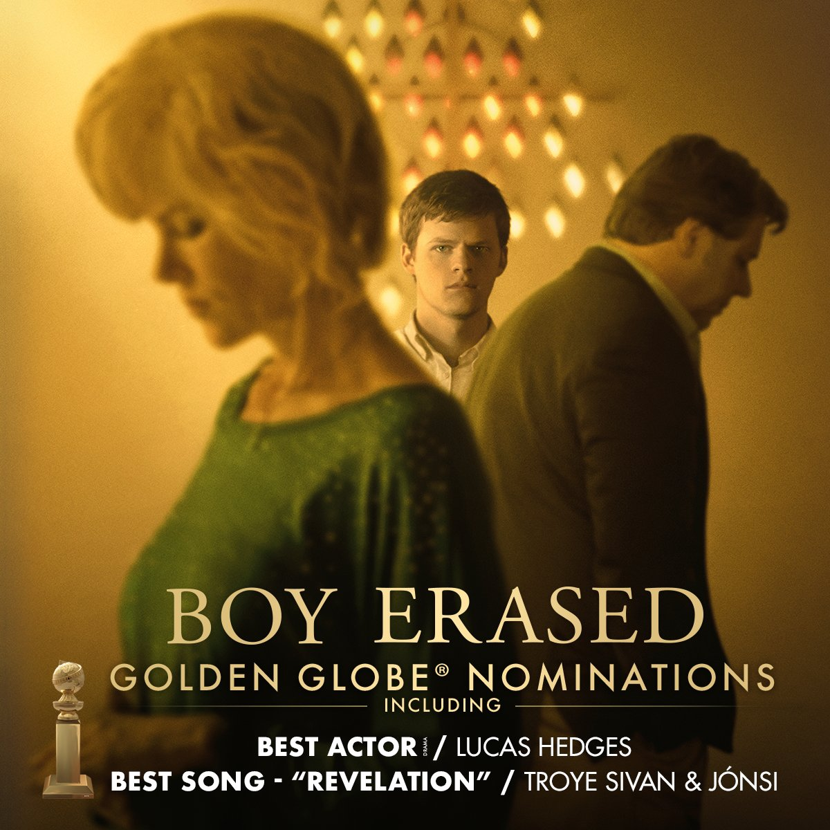 So proud of our #BoyErased team on their #GoldenGlobes nominations this morning!  <br>http://pic.twitter.com/M38ODZKLFJ