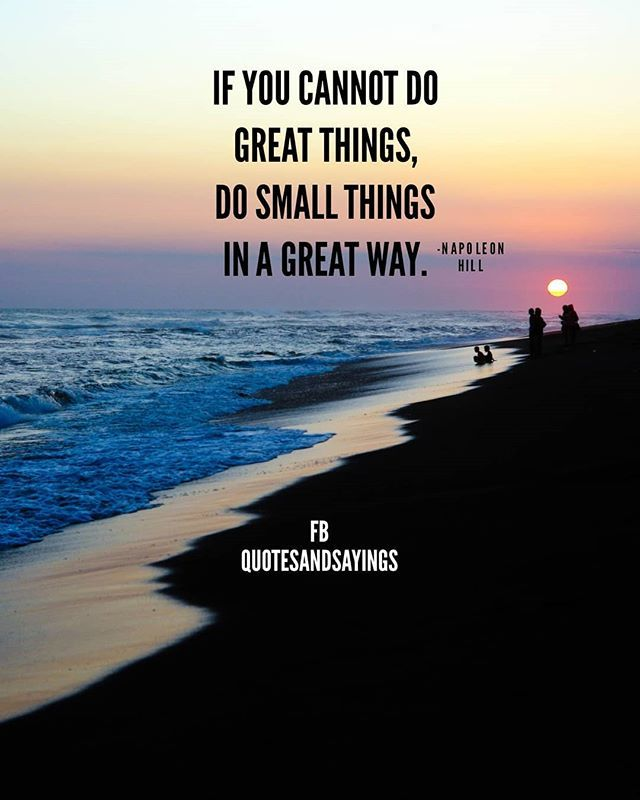 Motivational Quotes On Twitter If You Cannot Do Great Things Do