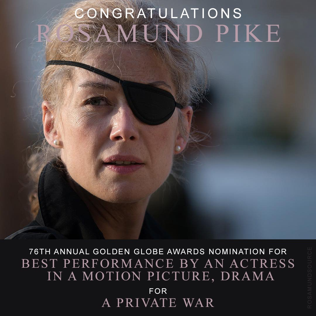 Congratulations to Rosamund Pike on her second Golden Globe nomination! #APrivateWar<br>http://pic.twitter.com/W1w0TSJmlD