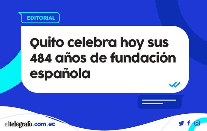 #EDITORIAL | Quito celebra hoy sus 484 años de fundación española► ¡#VivaQuito! Photo