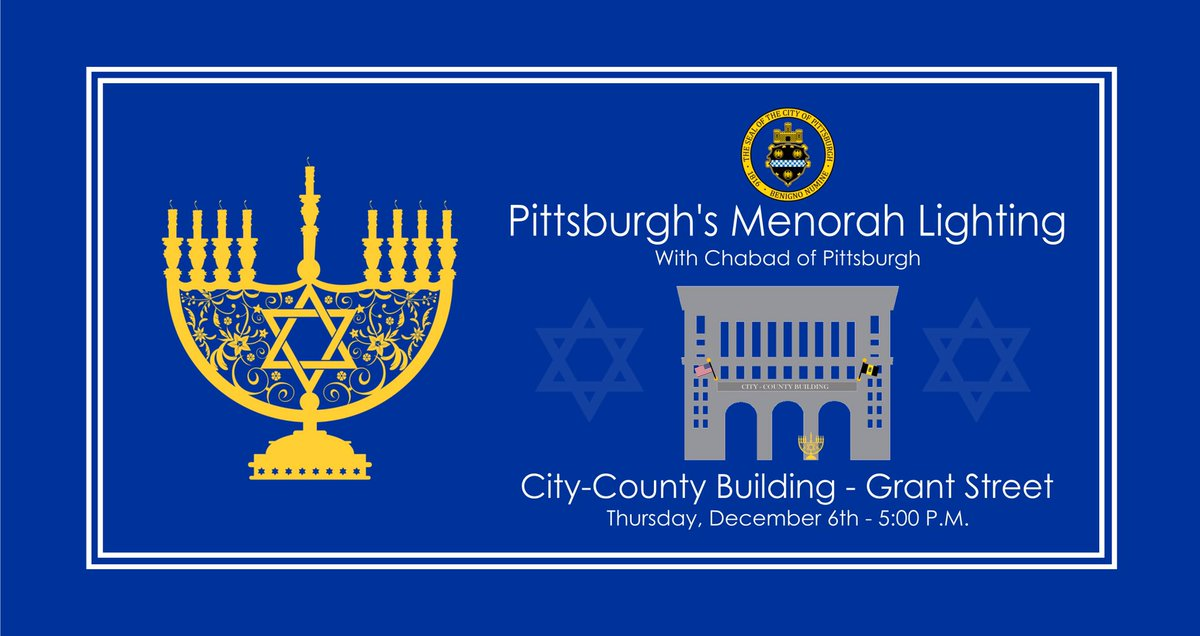 Pittsburgh S Menorah Lighting The Mayor Will Join Chabad Of Pghpublicsafety Officers On Grant Street At City County Building To