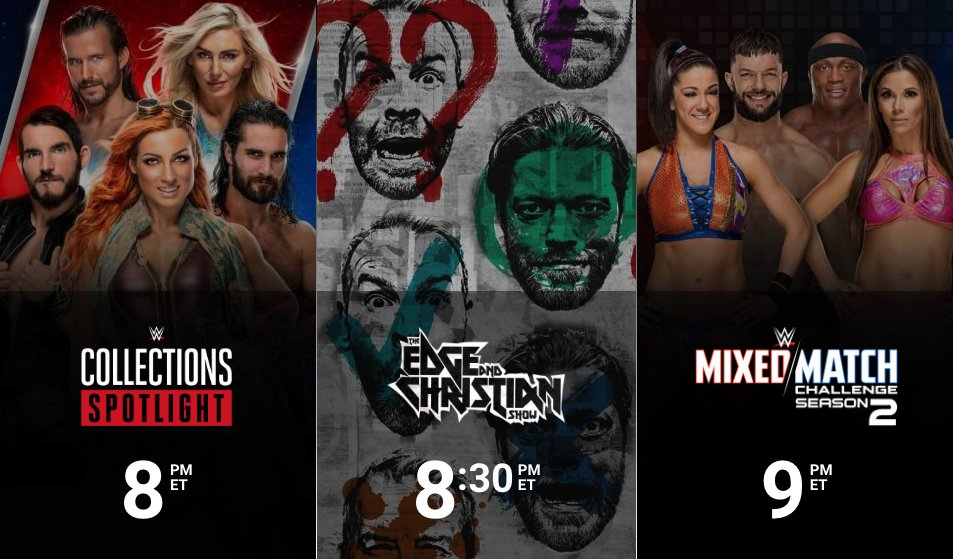Streaming TONIGHT on @WWENetwork: 8/7c - #WWENetwork Collections Spotlight 8:30/7:30c - #TheECShow 9/8c - #WWEMMC