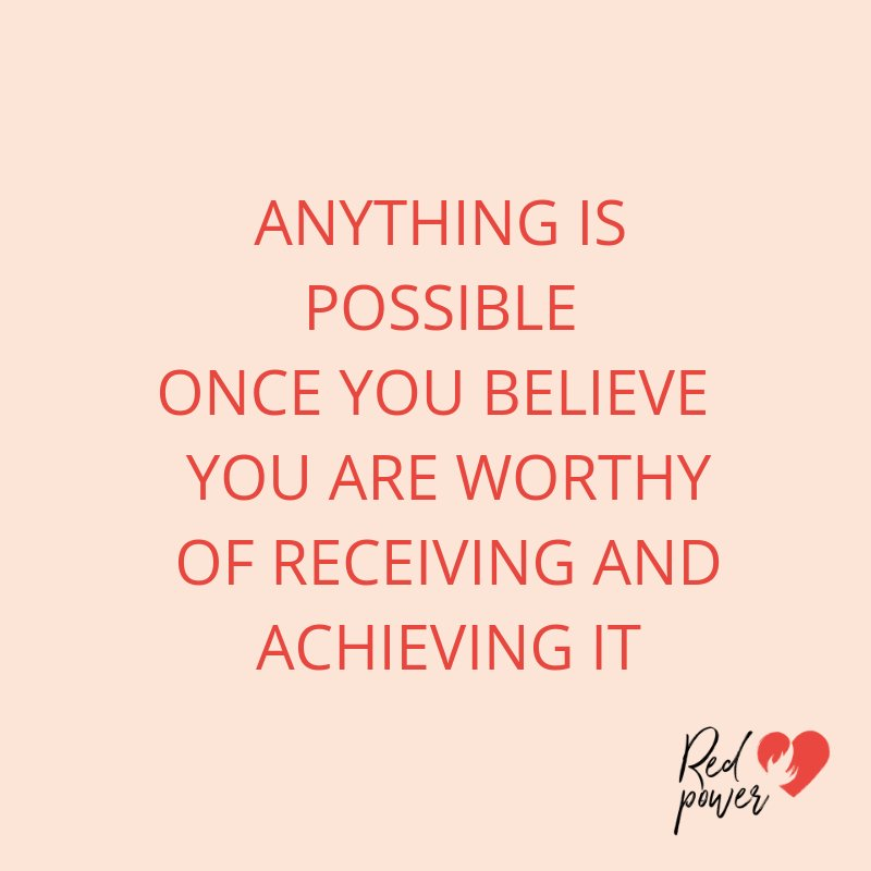 """👠Chantal Heutink on Twitter: """"""""Anything is possible once you believe you  are worthy of receiving and achieving it"""" #igniteyourredpower… """""""