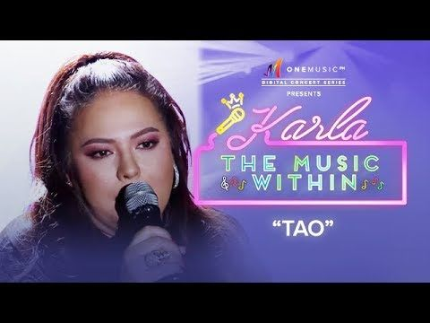WATCH: Tao by Karla Estrada | #OneMusicKARLA buff.ly/2AXRcDl