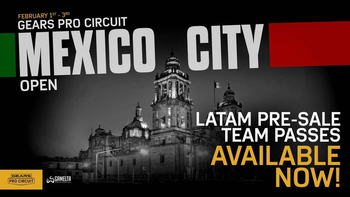 🚨 Gears Pro Circuit Mexico City Open LATAM Pre-Sale Team Passes are NOW LIVE! Only limited passes are available for the pre-sale, get yours now before they sell out!  REGISTER NOW: https://smash.gg/gearsmexico19 ⬅️