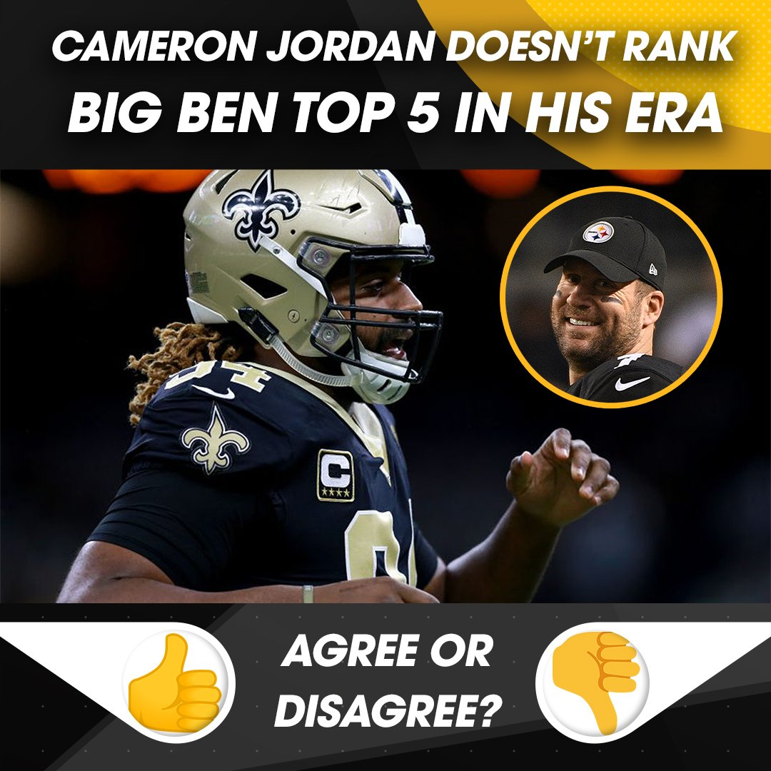 Cam Jordan was skeptical when a reporter suggested that Ben Roethlisberger  is a future Hall of 1d6befc18
