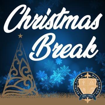 St Pius X On Twitter Christmas Break Begins On Friday December