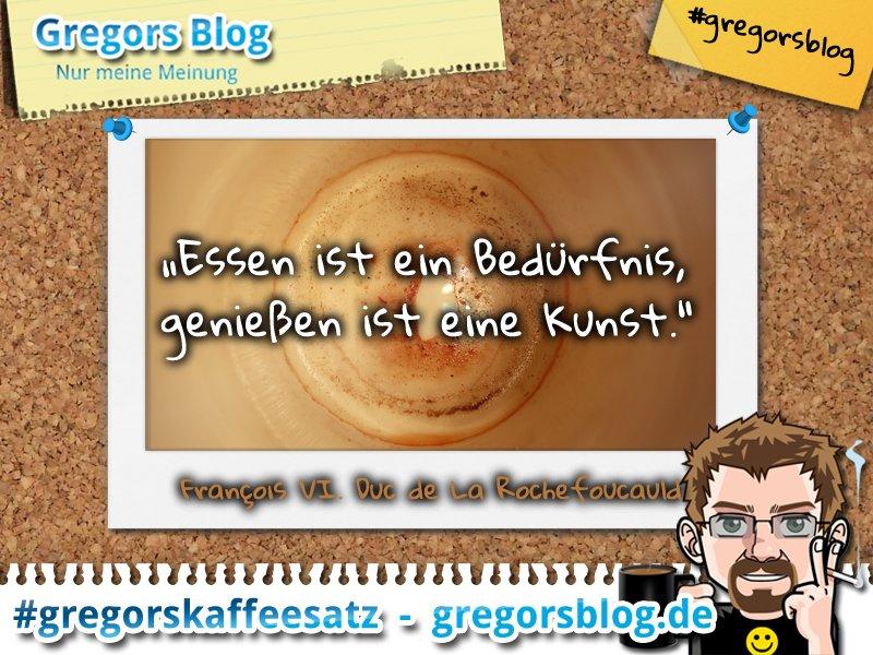 Gregors Blog On Twitter Gregorskaffeesatz Zitat Essen
