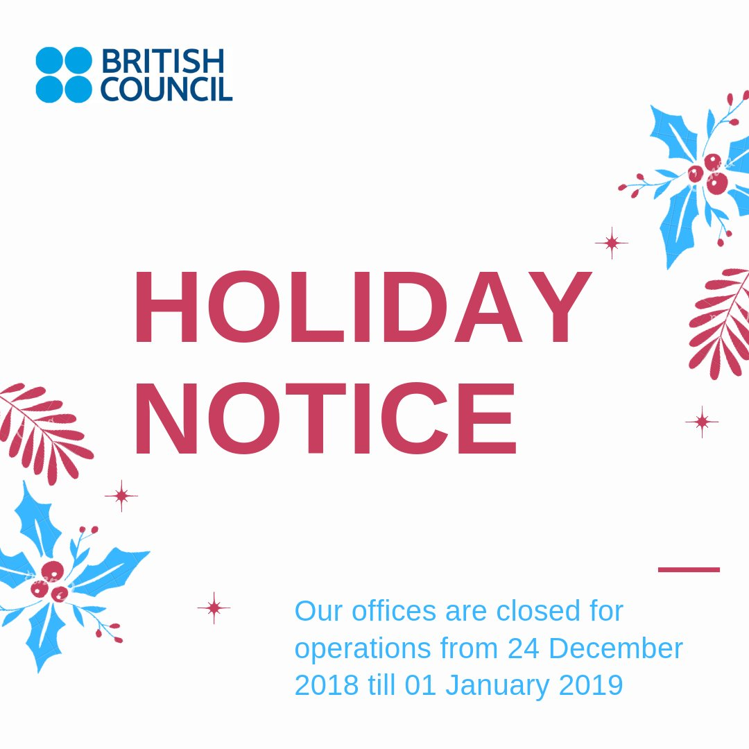British Council On Twitter Holidaynotice Please Be Informed