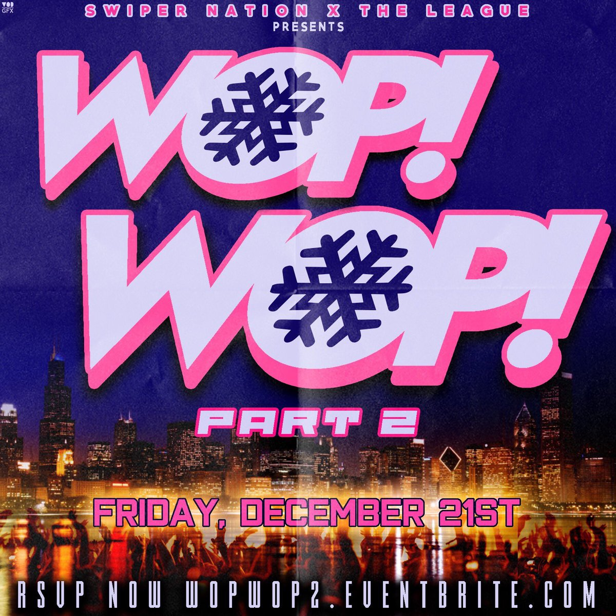 WOP WOP PART 2 | FRI, DECEMBER 21ST | Swiper Nation x The League | RSVP @ the link posted on the flyer | RT TO SPREAD THE WORD! | #<br>http://pic.twitter.com/ABLErvHcC4