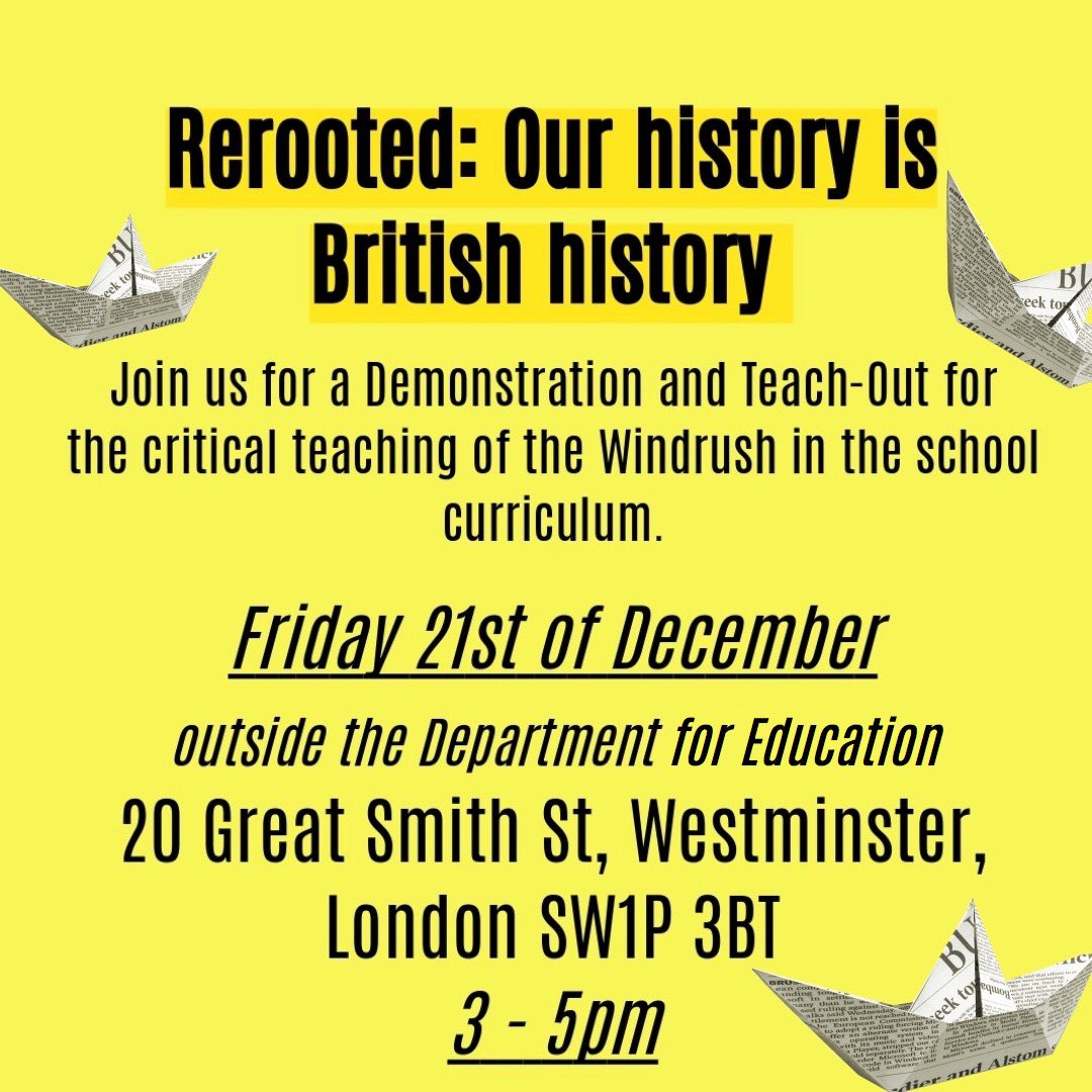 We want the the windrush to be a compulsory section of the KS3 history curriculum and for critical discussions to be had about colonialism in the classroom. Help us make it happen! 21/12/18 - 3pm-5pm Be there. SHARE AND SUPPORT.#windrush #rerooted