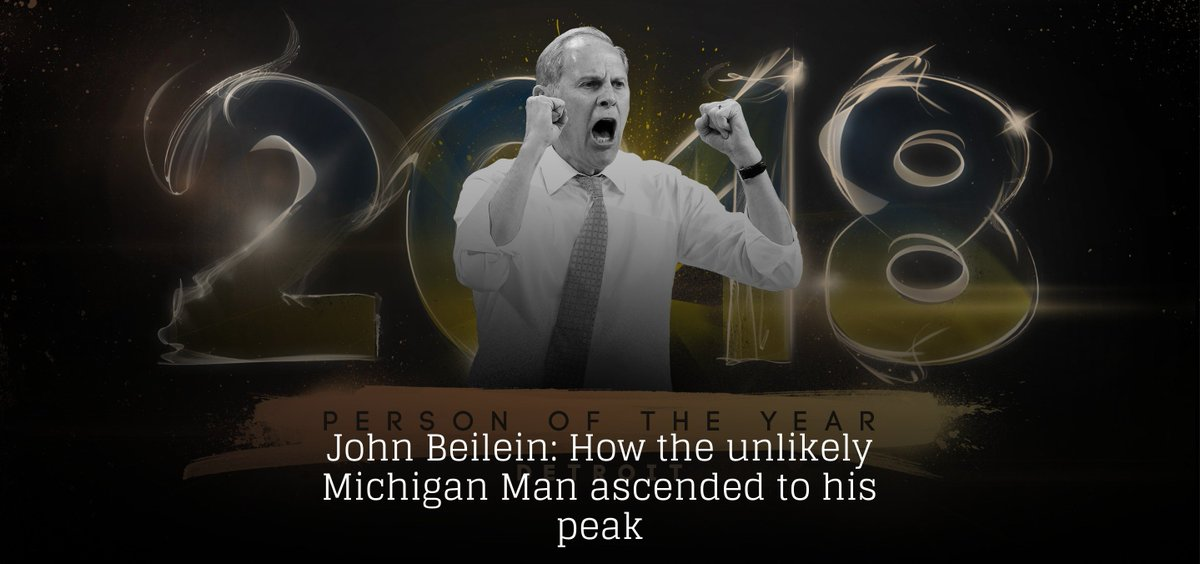 The staff of @TheAthleticDET has selected Michigan&#39;s John Beilein as its 2018 Person of the Year.   In being asked again to write on the man&#39;s journey, we chose to go back and reconsider how this all came to be. Hope you enjoy it:    https:// theathletic.com/702493/2018/12 /10/john-beilein-how-the-unlikely-michigan-man-ascended-to-his-peak/ &nbsp; … <br>http://pic.twitter.com/o5KqChpnFA