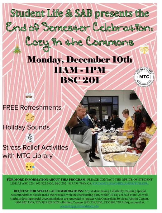 Midlands Technical College On Twitter Get Cozy In The Commons At Beltline Bsc 201 Today From 11am 1pm Student Life And Your Sab Are Providing Snacks Beverages And Holiday Music Also You Can