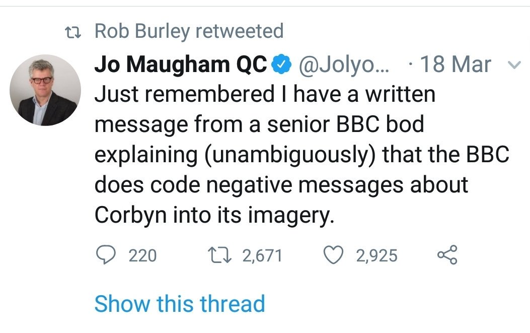 An important figure in BBC News explicitly told me they encode negative images of Corbyn. Yesterday @RobBurl implied my claim was that of a fantasist so I produced the messages.   Still waiting for a response to my offer, Rob.