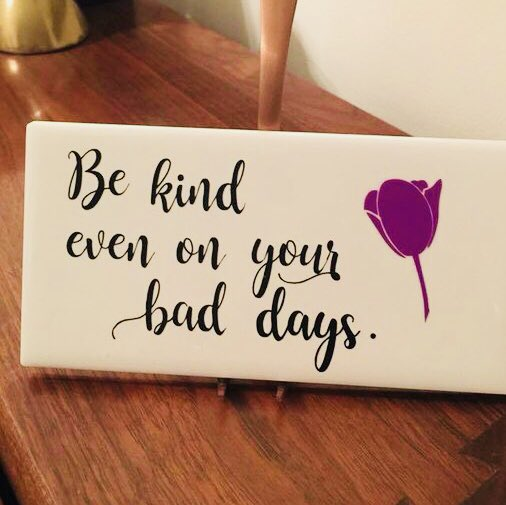 Be kind, even on your bad days #DoGoodDecember