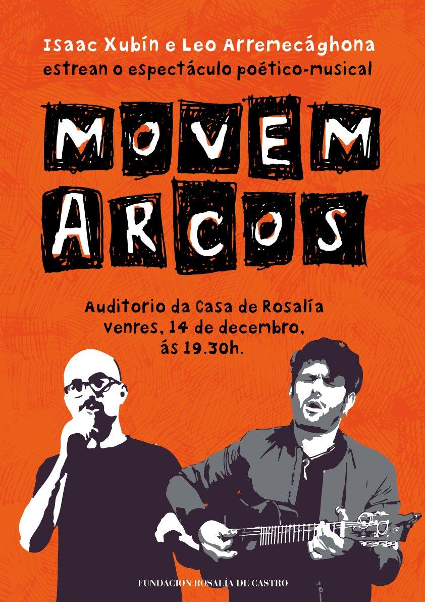 """Este venres o Leo @arremecaghona e @isaacxubin  presentan aquí o seu espectáculo poético-musical """"MOVEM ARCOS"""". Moi felices de acoller esta estrea mundial! http://rosalia.gal/…/o-leo-e-isaac-xubin-presentan-movemar…/"""