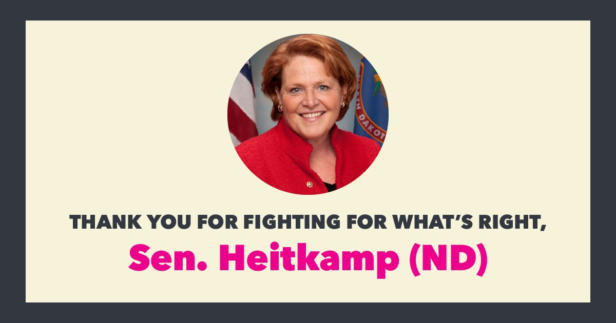 .@SenatorHeitkamp, our deepest gratitude for always fighting to protect our health care and for believing survivors. You've shown what it takes to vote your values. Thank you.