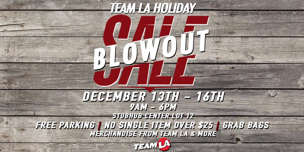 Grab, Go, Gift! Calling ALL LA sports fans, we got you covered this holiday season. Stop and shop the best deals of the year! From Thursday, December, 13th through Sunday, December, 16th from 9AM  to 6PM each day. Visit us at the Stubhub Center for the TEAM LA blowout sale!