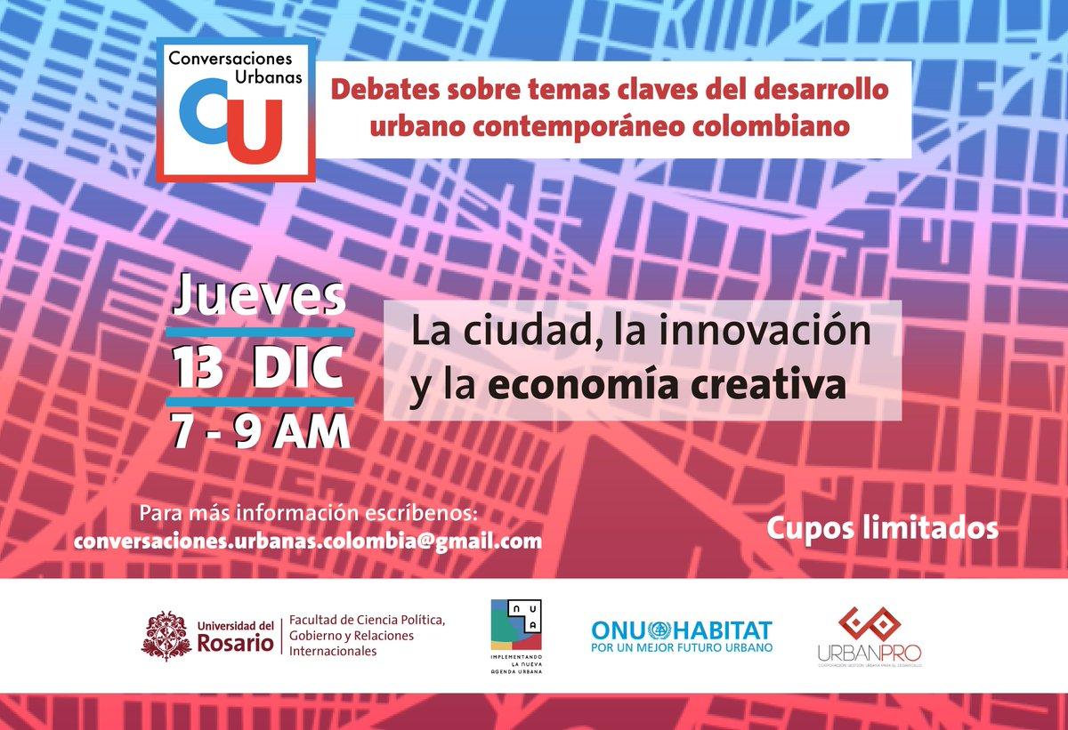 Este jueves 13DIC tendremos la última charla del ciclo de #ConversacionesUrbanas 2018 organizado por @UrbanPro_co y #PoliticaUR. Un espacio para hablar sobre innovación y economías creativas ¡Acompáñennos! CUPOS LIMITADOS