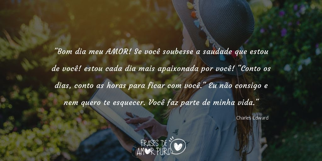 Frases De Amor Puro Twitterren Bom Dia Meu Amor