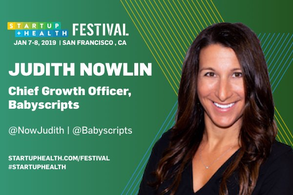Excited to welcome Health Transformer @NowJudith, Chief Growth Officer of @Babyscripts to the StartUp Health Festival stage this January! You can tune into the live stream starting on Jan 7th @ https://t.co/PhKdeuvIh1 #StartUpHealth