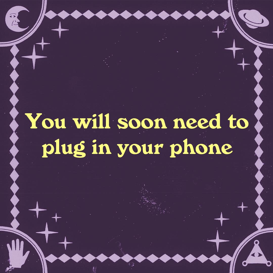You will then unplug it before it is completely charged. #psychicpowers