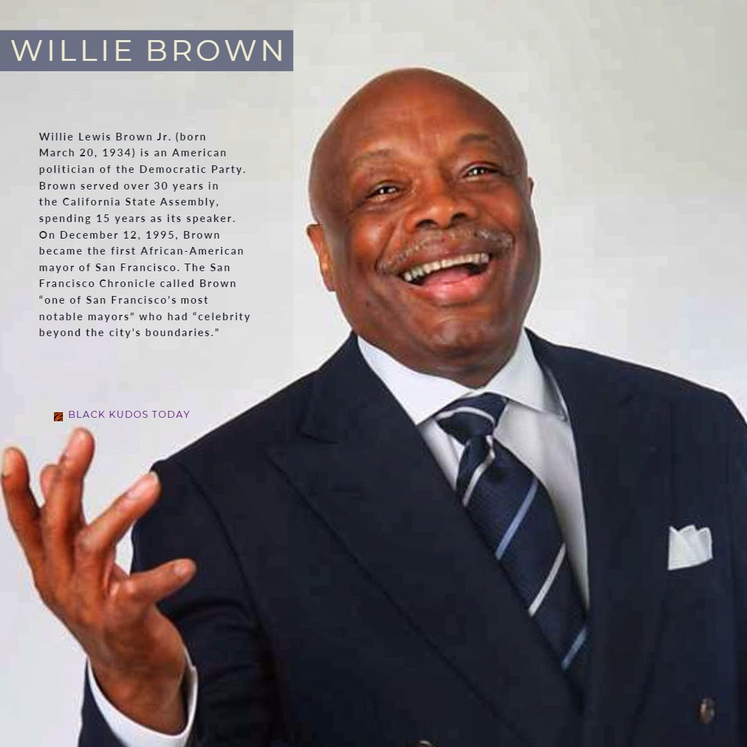 Happy Birthday to Willie Brown.