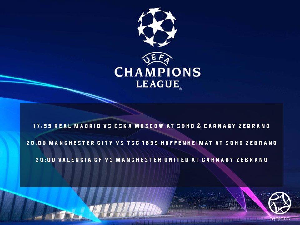 17:55 tonight, #SohoZebrano & #CarnabyZebrano Real Madrid vs CSKA Moscow  20:00 tonight,  #SohoZebrano  Manchester City vs TSG 1899 Hoffenheimat  #CarnabyZebrano Valencia CF vs Manchester United  #LiveSports #ChampionsLeague
