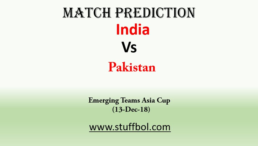 Click Here -> stuffbol.com/Sports/India-V… for Match Prediction of India Vs Pakistan #EMERGINGASIACUP2018 #AsiaCup #NitishRana #DeepakHooda #PrasidhKrishna #ShivamMavi #HussainTalat #SahibzadaFarhan #AnkitRajpoot #mayankMarkande #indvpak #pakvind