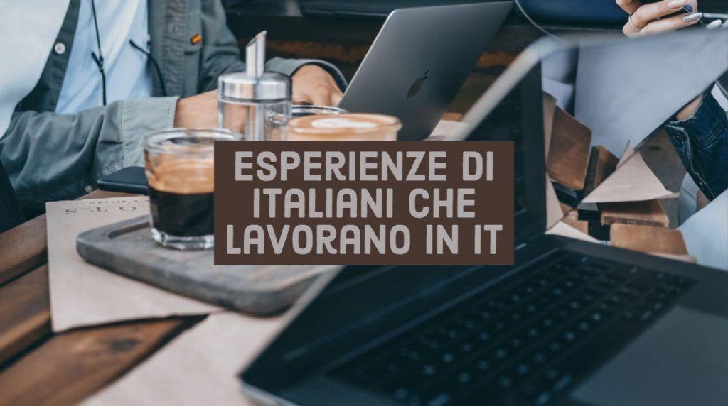 Leggi:  Esperienze di italiani che lavorano in IT a Londra e Gran Bretagna https://t.co/EtpBUoZooi