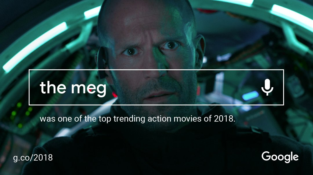 Chomp on this: #TheMeg is one of @Google's top trending action movies of 2018. Thanks for searching and watching.  http:// g.co/2018  &nbsp;   #YearInSearch<br>http://pic.twitter.com/8kjUHLHegl