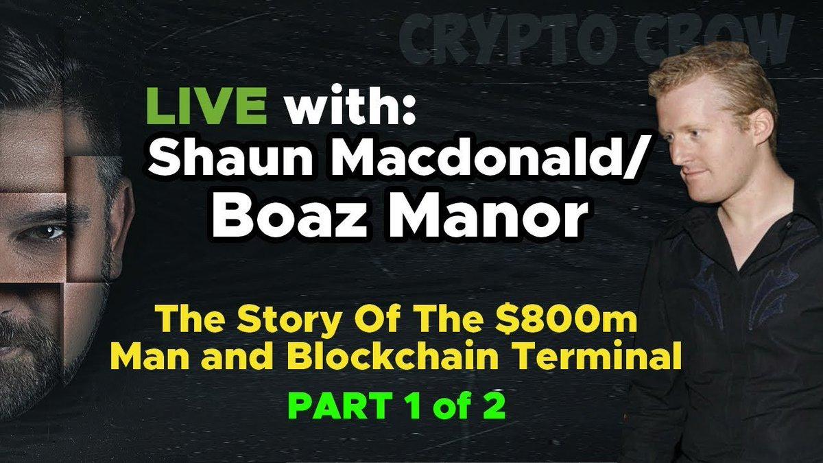Crypto Crow: LIVE w/ Shaun MacDonald (Boaz Manor) - Blockchain Terminal #BCT - Part 1 of 2 Part Series https://t.co/yzoRnZNdYc