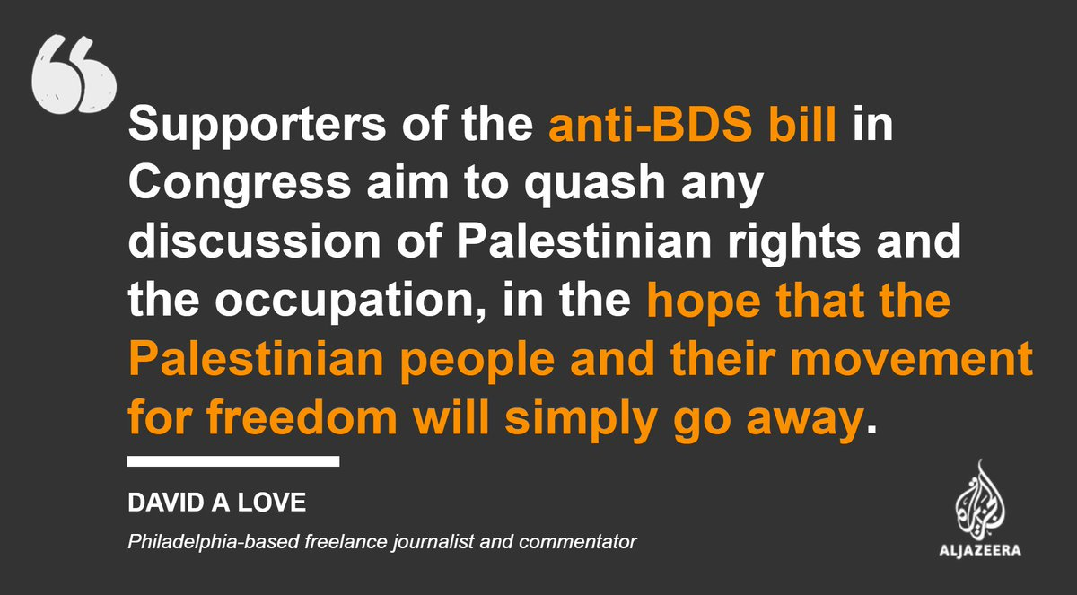 Israel should not be allowed to criminalise BDS in the US aje.io/4qq5m — #AJOpinion, by @davidalove