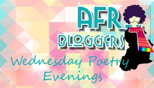 Afrobloggers Wednesday Poetry Evenings #AbWPE