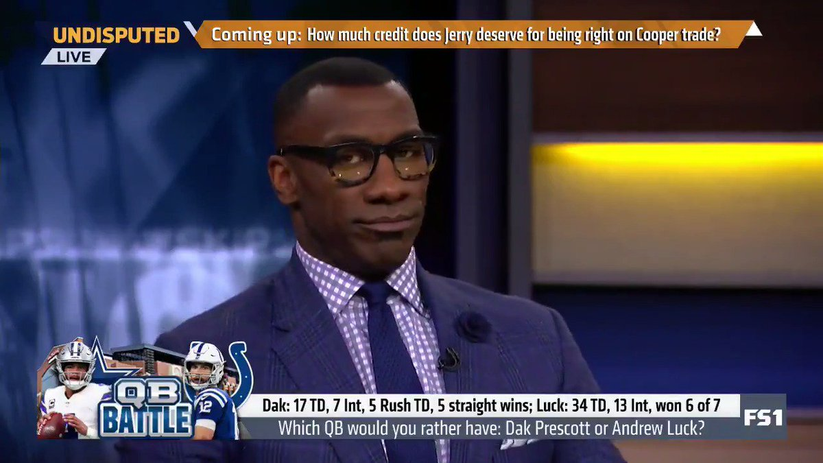 'You know good well that Andrew Luck is 100 times better than Dak Prescott. ... If Andrew Luck was in Dallas, the Dallas Cowboys would be the New England Patriots. They would be favored every year to represent the NFC in the Super Bowl.' — @ShannonSharpe
