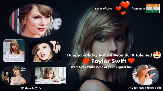 Happy Birthday to most talented and beautiful Taylor Swift  (From One of your biggest fan)