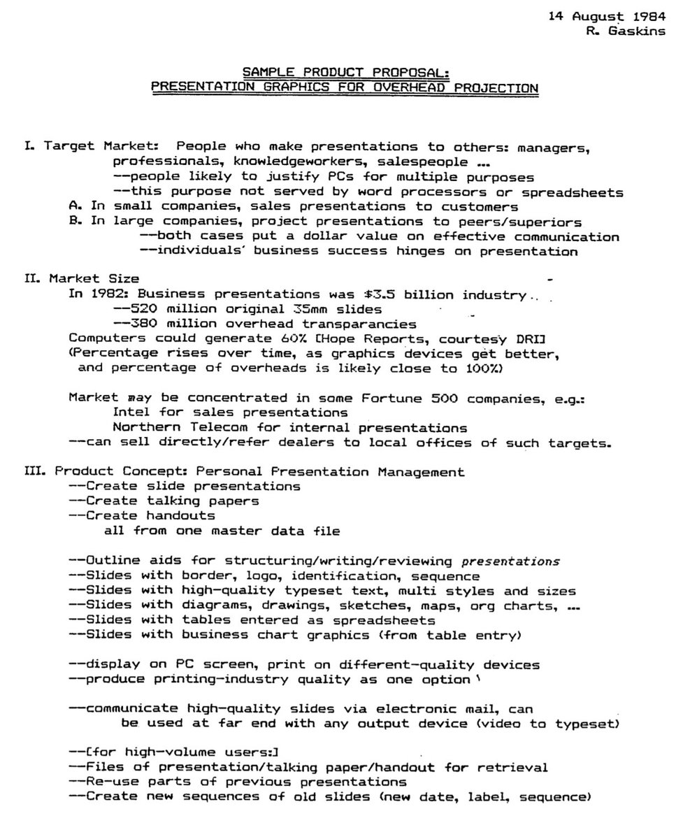 Three years after the unveiling of the IBM PC, Rob Gaskins wrote up a plan for what would become PowerPoint. It was 2 pgs long, which was particularly short for a 1980s 'business plan'. It would not be until the early 1990s until you could give a presentation by computer though.
