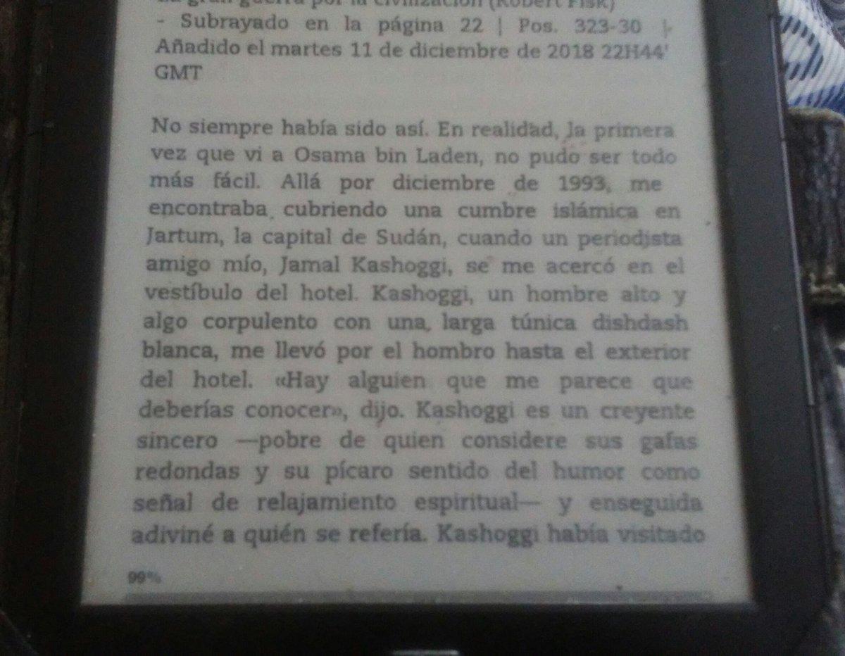 Robert Fisk cuenta en su libro cómo fue que conoció a Bin Laden en 1993. Su interlocutor: un tal Jamal Khasshoggi.