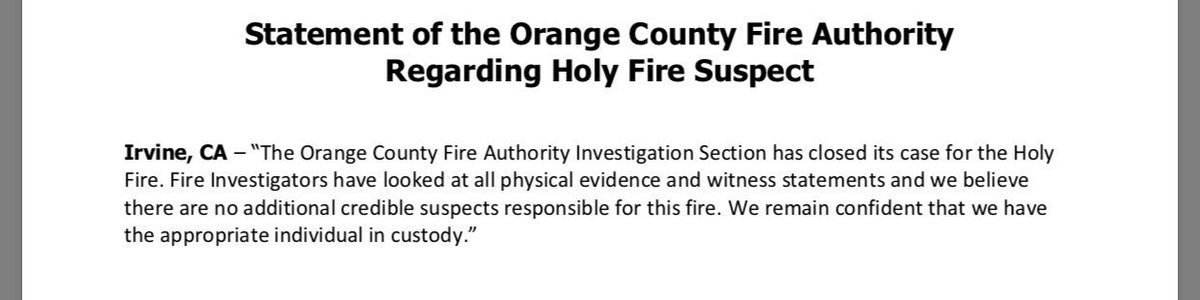 """Statement from @OCFA_PIO re: #HolyFire investigation. """"We remain confident that we have the appropriate individual in custody."""" In response to defense citing a report IDing another """"viable suspect."""" @ABC7<br>http://pic.twitter.com/oqrLO638tl"""
