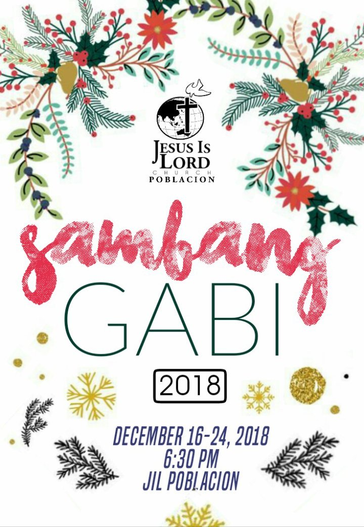 We are inviting you to come and join us in our annual Sambang Gabi starting December 16-24 at 6:30 pm here at JIL Poblacion.   Come and be blessed! See you and have a Merry Christmas!  #SambangGabi2018 #jilpoblacion