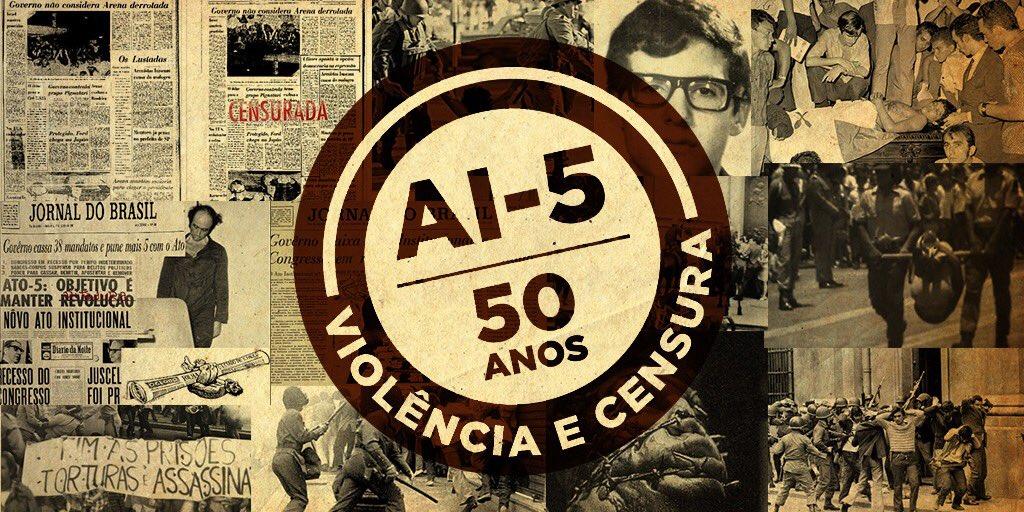 AI-5: 50 anos de uma página infeliz que manchou a história do Brasil.  #AI5NuncaMais  https://t.co/055Z57Yz2C