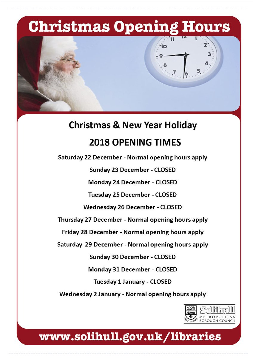 e01f95b6dc7 Here are the times when the libraries will be open over the Christmas and  New Year period. All the staff from Solihull Libraries wish you a Merry  Christmas ...