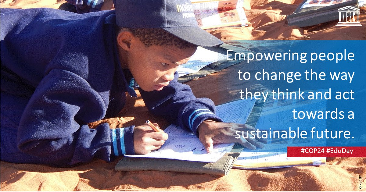 #Climatechangeeducation shifts mind-sets that will drive economic & societal transformation. Learn about UNESCO's work:   https://t.co/v7pAtfjWoH#COP24#EduDay