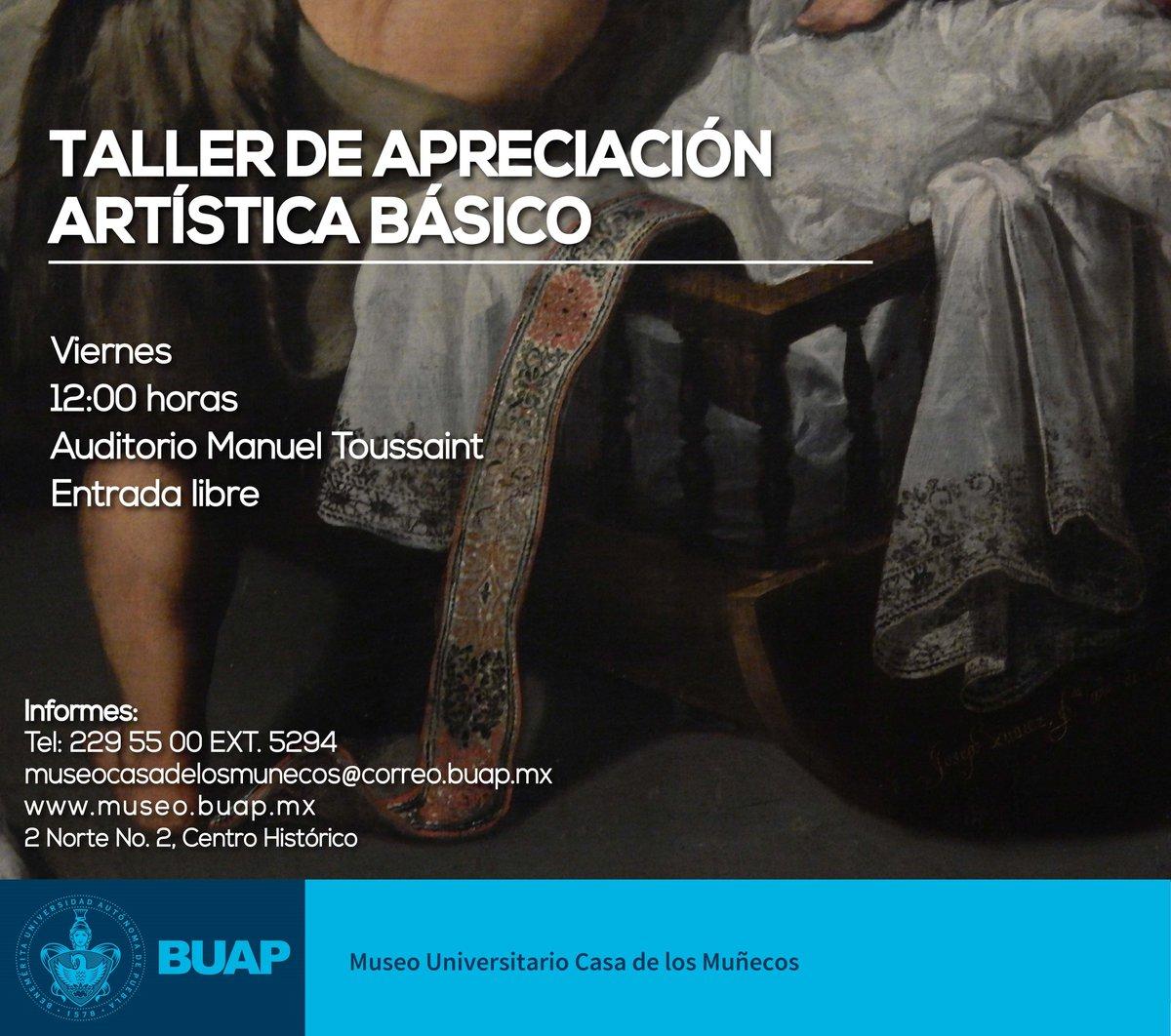 El día de mañana es la última sesión del año del taller de Apreciación Artística Básico.   ¡No te lo pierdas!   12:00 horas, auditorio Manuel Toussaint.  Entrada libre  #TAAB | #MuseoBUAP
