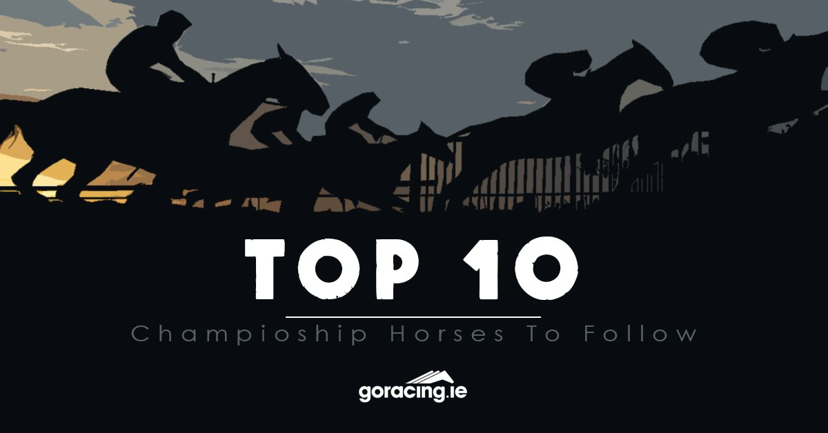 🏇Ten to Follow We have 10 Championship horses not to be missed this season 👇 #CheltenhamFestival #Antepost #10tofollow @LeopardstownRC @CheltenhamRaces bit.ly/2Uyc4tZ