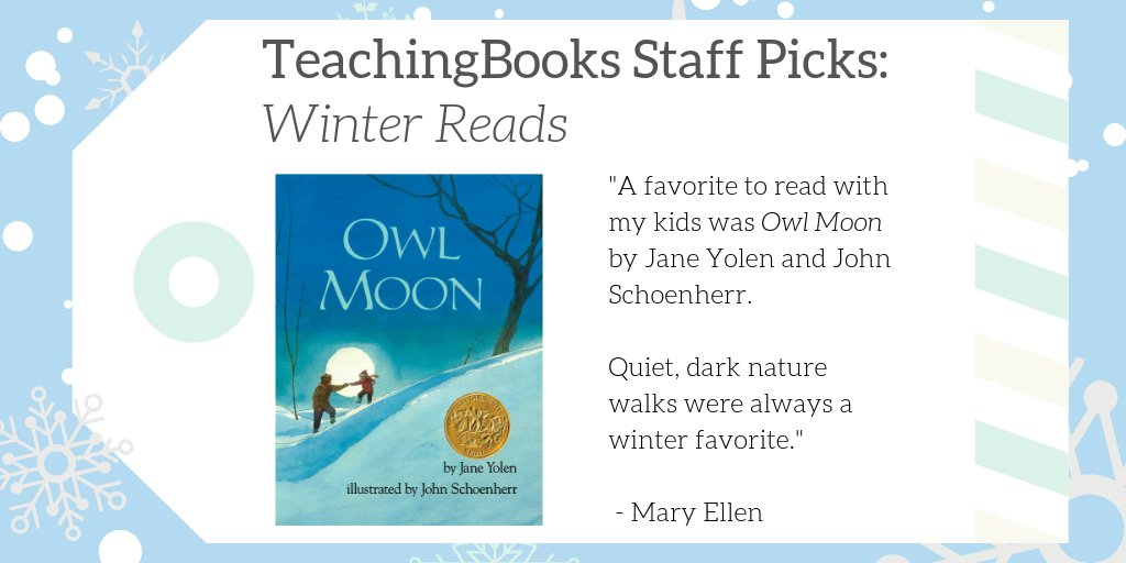 "test Twitter Media - We asked TeachingBooks Staff, ""What would you read over winter break if you were a kid?""  Mary Ellen picked Owl Moon! Listen to an audiobook excerpt at https://t.co/bCzLGxIy40  #TBStaffPicks #WinterReads https://t.co/y51xwNiD5i"