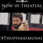 #ThuppakkiMunaiFromToday