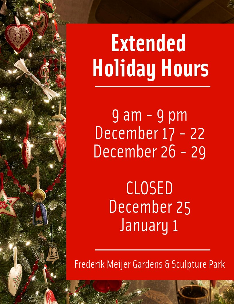 Meijer Christmas Eve Hours.Meijer Gardens On Twitter Our Extended Holiday Hours Start